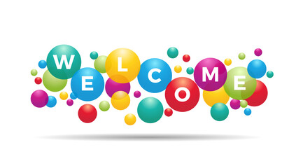 The word Welcome inside colored balloons, celebration, invitation card, greeting with text, vector design