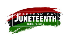 Juneteenth. June 19, 1865. Fre...