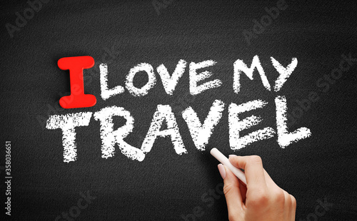 Photo I love my travel text on blackboard, concept background