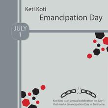 Keti Koti.Emancipation Day.