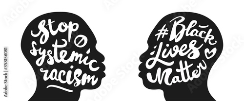 Obraz Black lives matter and stop systemic racism poster set. Hand written calligraphic lettering in vintage style. Silhouette of african american black man's head. Isolated on white background.  - fototapety do salonu