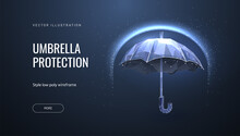 Umbrella Shield. Low Poly Wireframe Style. The Concept Of Protection And Isolation From External Risk Factors. Polygonal Abstract Isolated On Blue Background. Vector