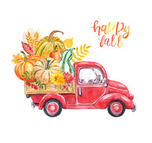 Watercolor Autumn Harvest Truck Illustration. Hand Painted Red Vintage Car With Orange Pumpkins, Wheat, Apple, Flowers And Leaves, Isolated On White Background.  Thanksgiving  Day Card