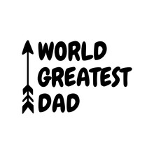 Father's Day Quote, World Grea...