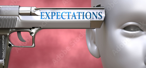 Photo Expectations can be dangerous for people - pictured as word Expectations on a pi