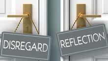 Reflection Or Disregard As A C...