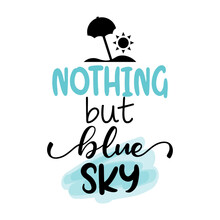 Nothing But Blue Sky - Letteri...