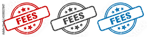 Fotografía fees stamp. fees round isolated sign. fees label set