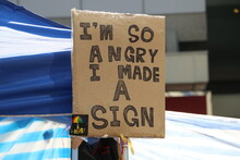 I Am So Angry I Made A Sign Sign