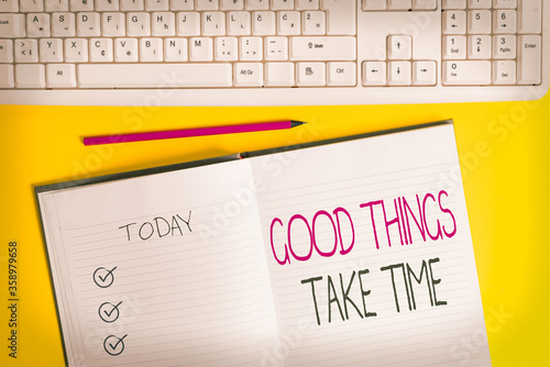 Writing note showing Good Things Take Time Canvas Print