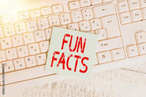 Photo Conceptual hand writing showing Fun Facts