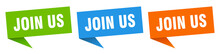 Join Us Banner. Join Us Speech Bubble Label Set. Join Us Sign