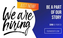 We Are Hiring Colourful Concept For Banner Or Flyer. Vector Recruitment Design Template With Brush Lettering, Blue And Orange Colors.