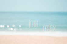 Just Relax Words On Blur Tropi...