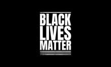 Black Lives Matter Grunge Writ...