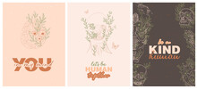 Set Of Trendy Posters With Floral Human Anatomy Skeleton And Organs And Typography Inspiration Quotes About Life. Editable Vector Illustration.