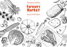 Good Food Illustration. Farmers Market Design Elements. Hand Drawn Sketch. Various Food Frame. Organic Food Store Concept.