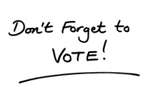 Dont Forget To VOTE!