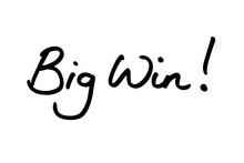 Big Win!