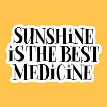 Sunshine Is The Best Medicine....