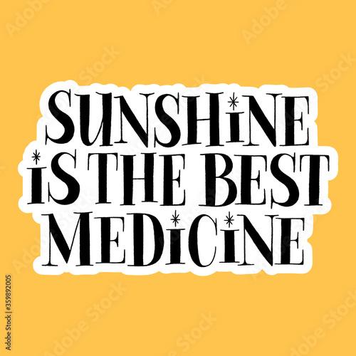 Fotografija Sunshine is the best medicine