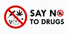 Say No To Drugs Lettering. No ...