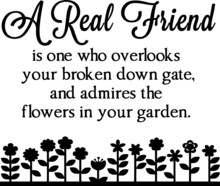 A Real Friend Is One Who Overl...