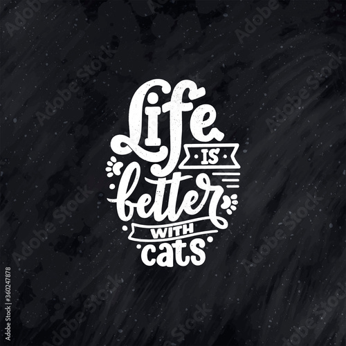 Obraz na plátně Funny lettering quote about cats for print in hand drawn style