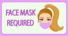 Face Mask Required Banner. Girl Wearing Pink Mask. Front Door Sign