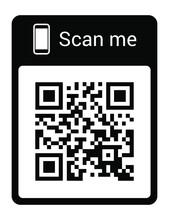 QR Code For Smartphone. Inscription Scan Me With Smartphone Icon. Qr Code For Payment. Vector Illustration