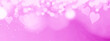 Leinwandbild Motiv Bright pink white pastel abstract template texture background banner panorama with hearts and bokeh lights - Concept Mother's Day, Valentine's Day, Birthday, Christmas Wedding and copy space