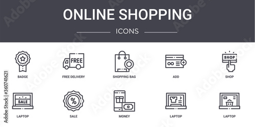 Fototapeta online shopping concept line icons set. contains icons usable for web, logo, ui/ux such as free delivery, add, laptop, money, laptop, laptop, shop, shopping bag obraz na płótnie