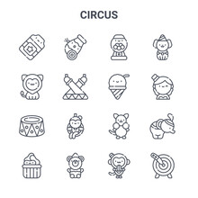 Set Of 16 Circus Concept Vector Line Icons. 64x64 Thin Stroke Icons Such As Cannon, Lion, Magicians Assistance, Kangaroo, Bear, Knife Throwing, Monkey, Ice Cream, Dog