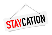 Staycation On Hanging Door Sign