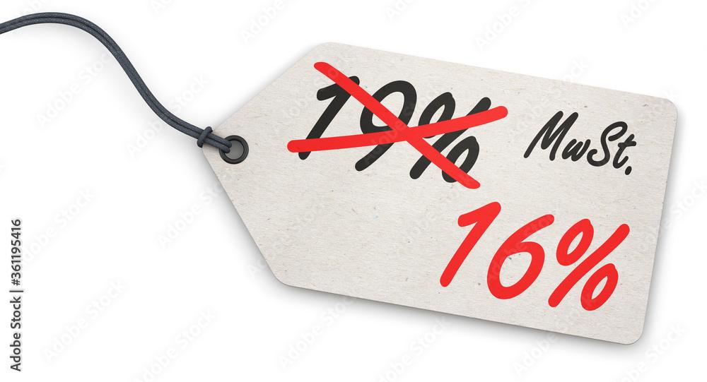 Fototapeta Anhänge-Etikett - Senkung der MwSt. von 19% auf 16%