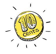 10 Cents Coin Of Very Small Amount Of Money. Gold Coin Shining Currency Symbol. Best Offer And Super Sale Price Creative Concept. Vector Illustration