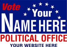 Political Campaign Lawn Sign T...