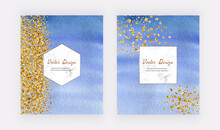 Blue Watercolor Texture Design Cards With Gold Glitter Dots, Confetti And Marble Frames