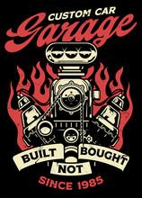 Vintage Shirt Design Of Custome Car Garage With Big Muscle Car Engine