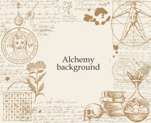 Alchemy Background. Vintage Artistic Illustration On Alchemical Theme With Hand-drawn Sketches, Handwritten Scribbles And Notes, Ink Blots And Place For Text