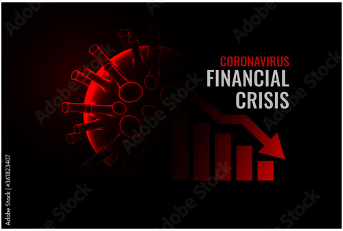 Fotografía coronavirus covid-19 financial crisis economy downfall background