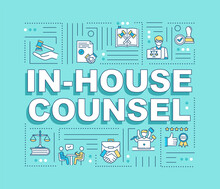 In House Counsel Word Concepts Banner. Legal Counsel, Lawyer. Counseling. Infographics With Linear Icons On Light Blue Background. Isolated Typography. Vector Outline RGB Color Illustration