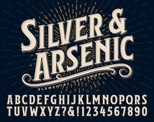 Silver And Arsenic Font Is An Old Style Display Alphabet; This Vintage Lettering Style Would Work Well For Handcrafted Artisanal Logos Or Branding Designs