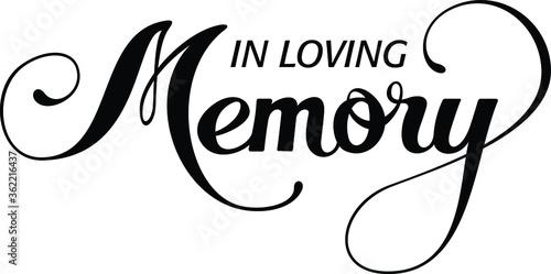 Obraz na plátně In Loving Memory - custom calligraphy text