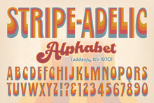 Stripe-adelic Is An Early 1970s-style Retro Alphabet; This Font Is Rendered In Muted 70s Hues And Evokes The Vintage Post-Psychedelic Look Of The Era