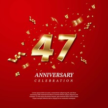 47th Anniversary Celebration. Golden Number 47 With Sparkling Confetti, Stars, Glitters And Streamer Ribbons On Red Background. Vector Festive Illustration. Birthday Or Wedding Party Event Decoration