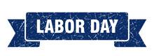Labor Day Ribbon. Labor Day Grunge Band Sign. Labor Day Banner