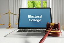 Electoral College. Law. A Lawy...