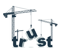 Construction Cranes Build Trust Word Vector Concept Design, Conceptual Illustration With Lettering Allegory In Progress Development, Stylish Metaphor Of Business Or Relations.