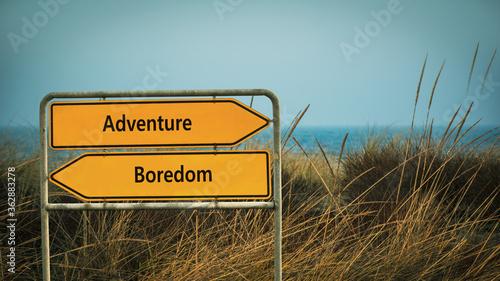 Fototapeta Street Sign to Adventure versus Boredom